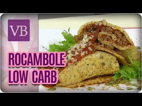 Rocambole Low Carb - Você Bonita (10/04/17)