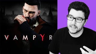 Vampyr - The Vampire Game We Deserve