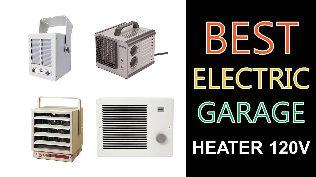 Best Electric Garage Heater 120v 2020 - YouTube