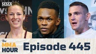 The MMA Hour: Episode 445 (w/ Poirier, Adesanya, Kaufman)