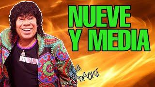 LA MONA JIMENEZ - NUEVE Y MEDIA (KARAOKE)