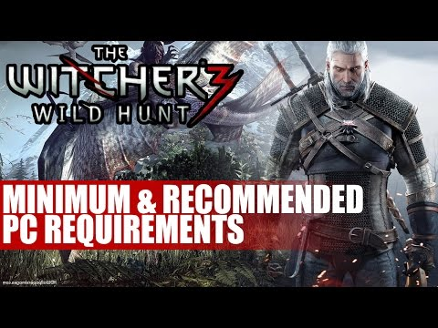 The Witcher 3 Minimum & Recommended PC Requirements | Full Breakdown of Specs