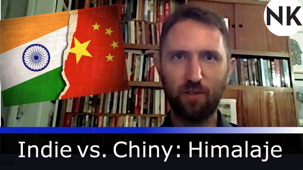 Indie vs. Chiny - starcie w Himalajach – dr hab. Michał Lubina