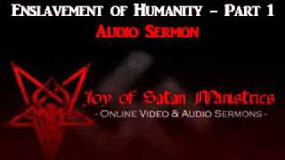 Joy of Satan: Enslavement of Humanity, Part 1 - High Priestess Maxine Dietrich Sermon