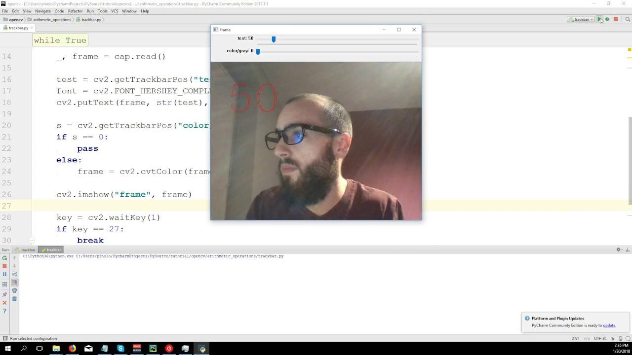 Trackbars – OpenCV 3 4 with python 3 Tutorial 8