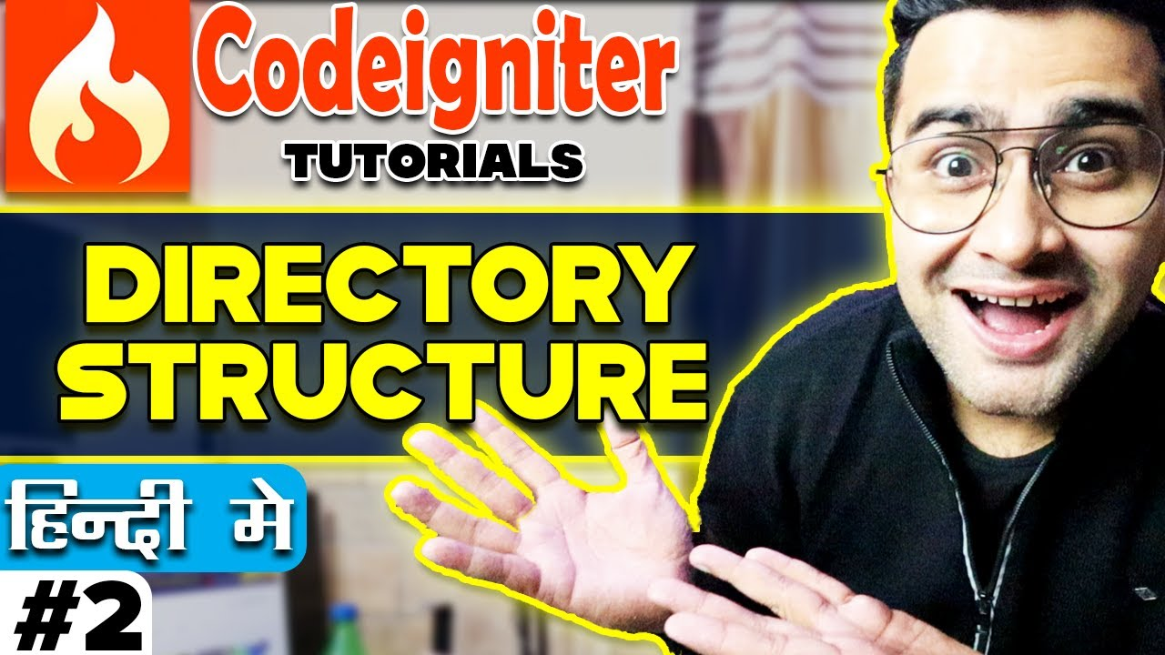 Codeigniter Tutorial in Hindi (Directory Structure) | Part-2