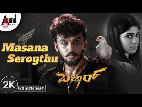 Bazaar   Masana Seroythu   Kannada New 2K Video Song 2019   Dhanveer   Aditi   Ravi Basrur   Suni