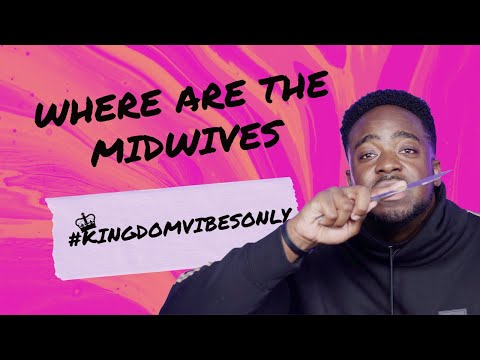 Where Are The Midwives | Kingdom Vibes Only | (Part 4) | Jerry Flowers