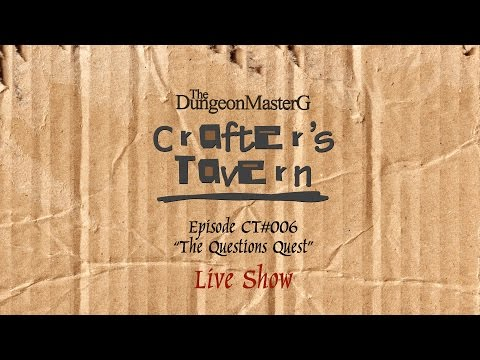 Crafter's Tavern 6: Theatre of the Mind and Crafting (Edited) CT#006