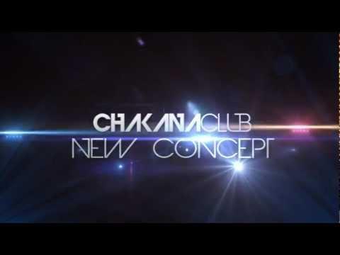 TEASER OPENING CHAKANA-CLUB  07/09/12