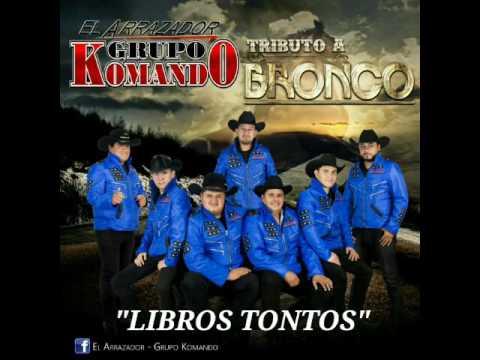 El Arrazador Grupo Komando