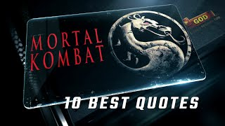 Mortal Kombat 1995 - 10 Best Quotes