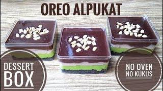 Resep oreo alpukat dessert box NO OVEN NO KUKUS