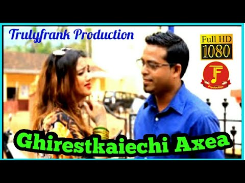 konkani song Ghirestkaiechi Axea by Multi Talented 'Franky Paroda""