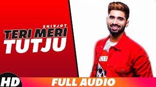 Teri Meri Tutju (Audio Song)  Shivjot   Latest Punjabi Songs 2018   Speed Records