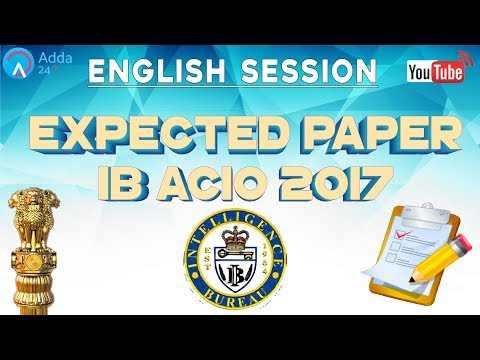 Expected Paper For IB ACIO 2017 | English |  Online Coaching for SBI IBPS Bank PO