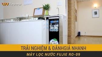 VnReview - Trải nghiệm & Đánh giá nhanh máy lọc nước FujiE RO-09