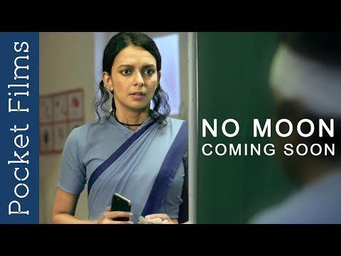Hindi ShortFilm - No Moon Coming Soon A nurse and her night at a hospital