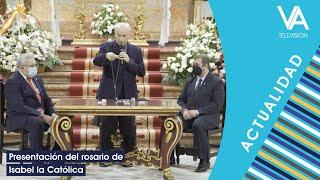 Presentación del Rosario dedicado a la Reina Isabel La Católica