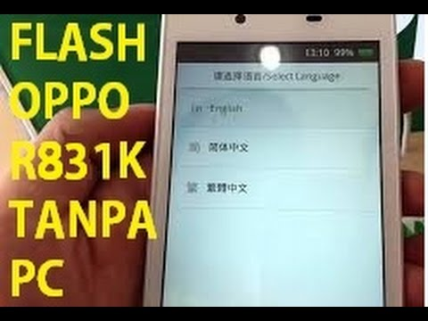 flash-oppo-r831k-tanpa-pc