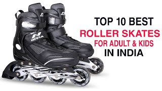 Top 10 Best Roller Skates For Adult & Kids | Best Roller Skates in India 2020