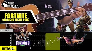 Comment jouer la chanson de Fortnite (Old Menu Theme Song) à la guitare Tutoriel gratuit et PDF