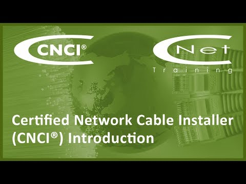 CNCI Certified Network Cable Installer