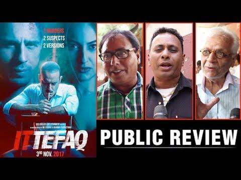 Ittefaq Public Review   Akshaye ,Sidharth,Sonakshi   First Day First Show   Ittefaq Movie Review