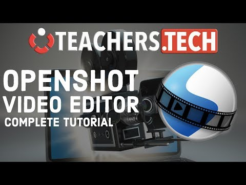 OpenShot Video Editor 2018 Tutorial