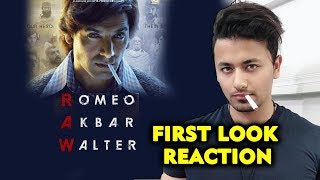 ROMEO AKBAR WALTER (RAW) FIRST LOOK REACTION | John Abraham की NEW FILM