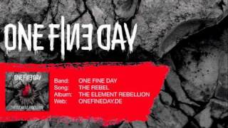 ONE FINE DAY | THE ELEMENT REBELLION | SONG 06 | THE REBEL