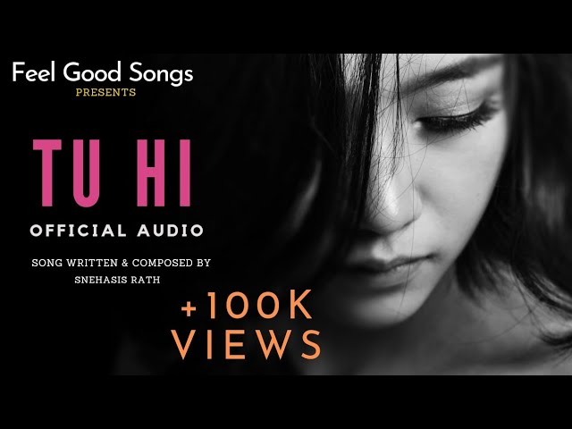 'Tu Hi' Full Audio | Soulful Hindi Songs Vol.1