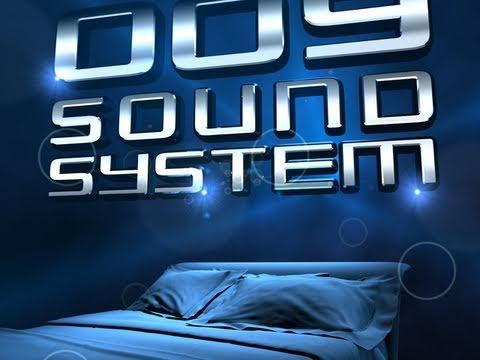 009 Sound System  Dream We Knew  HD New Single April 2011