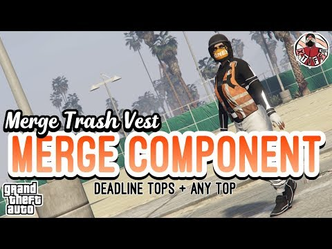 GTA5   Female Merge Components: MERGE TRASH VEST WITH DEADLINE TOP (ANY TOP!)