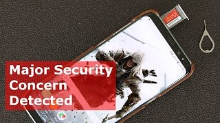 Samsung Galaxy S8 - Major Security Concern and Fix
