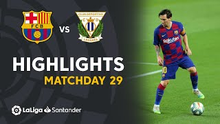 Highlights FC Barcelona vs CD Leganés 2 0