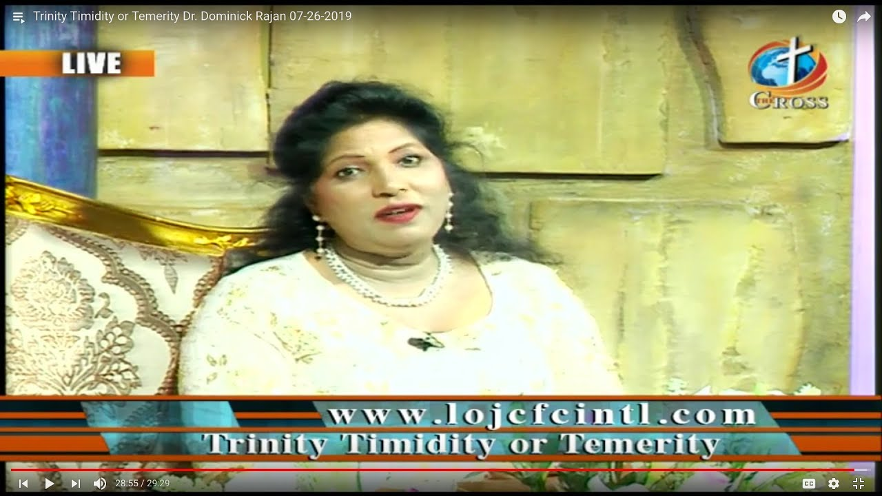 Trinity Timidity or Temerity Dr. Dominick Rajan 07-26-2019