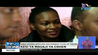 Mauaji ya Tob Cohen: Mjane Sarah Wairimu aachiliwa kwa dhamana