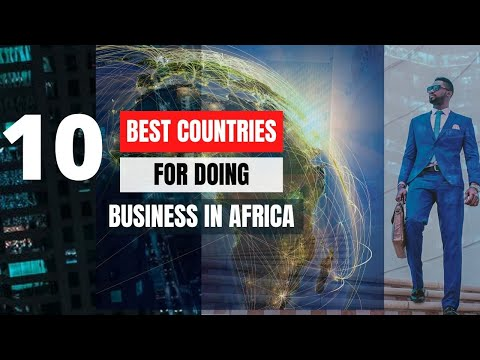 Top 10 Best Countries For Doing Business  In Africa