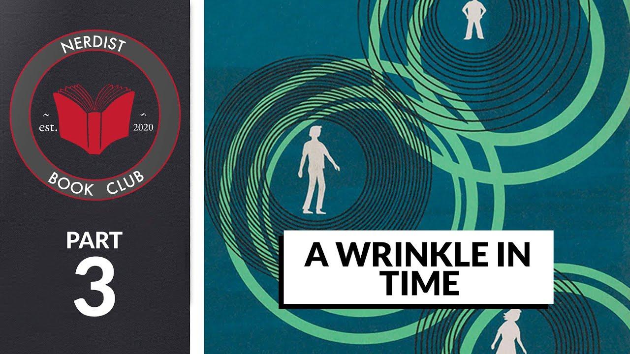Nerdist Book Club - A Wrinkle In Time Part 3