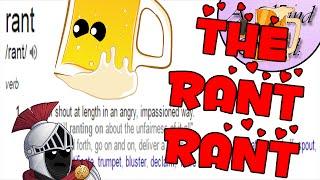The Rant Rant
