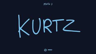 Mata - Kurtz ft. Taco Hemingway
