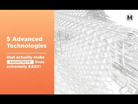 Modelo 3D/ 5 Advanced Technologies that make Architects' lives extremely easy!