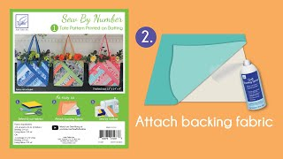 Sew By Number Tote Step 2 - Attach backing fabric