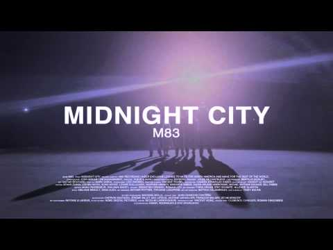 (F.S.M) M83 - Midnight City (HQ)