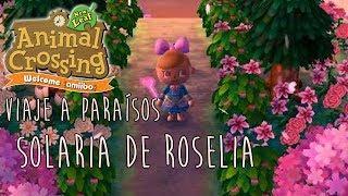 SOLARIA DE ROSELIA- VÍAJE A PARAÍSOS - ACNL WELCOME AMIIBO