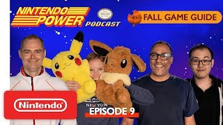 Fall Game Guide 2018: Fortnite, Pokémon: Let's Go & More! | Nintendo Power Podcast
