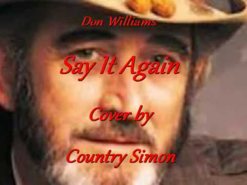 Don Williams - Say It Again - Country Simon