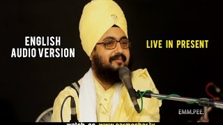 Live in Present ENGLISH AUDIO VERSION 5_9_2015 Dhadrianwale