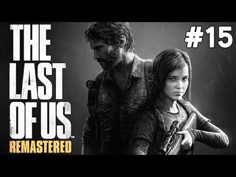 The Last of Us Remastered - Tommy - Bölüm 15